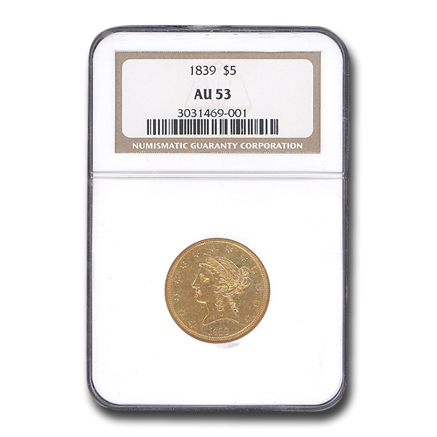 1839 AU-53 NGC - First Year of Issue! $5 Liberty Gold Half Eagle